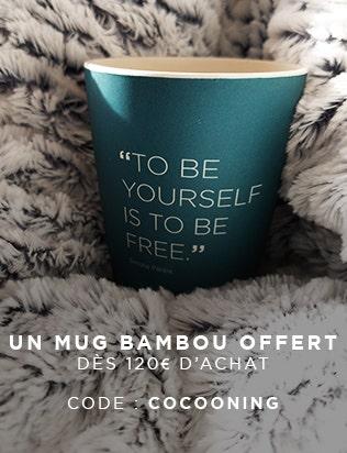 UN MUG BAMBOU OFFERT DES 120€ D'ACHAT AVEC LE CODE COCOONING | Simone Pérèle